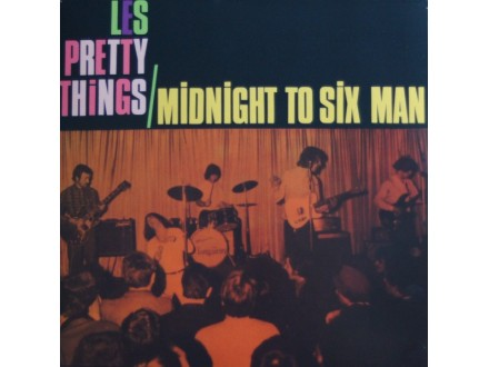 The Pretty Things – Midnight To Six man
