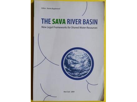 The Sava river basin  Slavko  Bogdanović