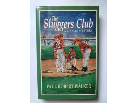 The Sluggers Club Paul Robert