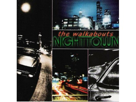 The Walkabouts-Nighttown