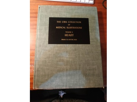 The ciba collection of medical illustrations Heart