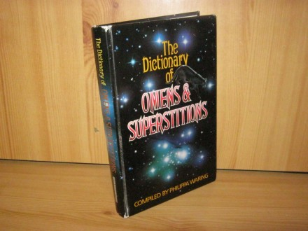 The dictionary of omens & superstitions