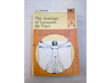 The drawings of Leonardo da Vinci - A. E. Popham