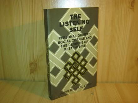 The listening self - D.M. Levin