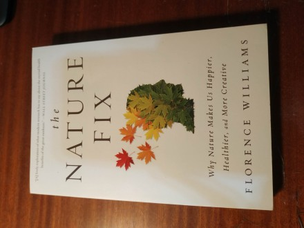 The nature fix Florence Williams