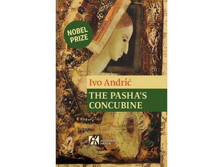 The pasha`s concubine - Ivo Andrić