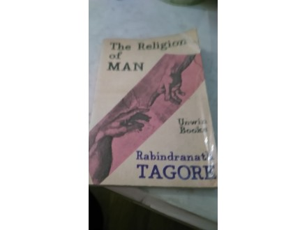The religion of man - Rabindranath Tagore