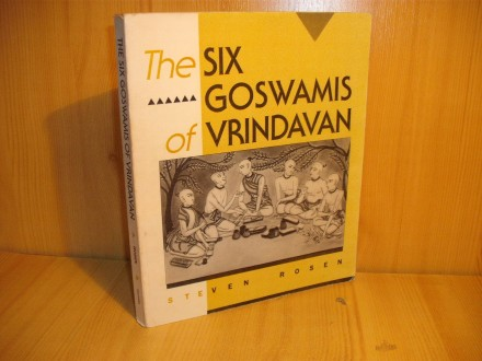 The six goswamis of vrindavan - Rosen