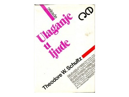 Theodore W. Schultz - Ulaganje u ljude