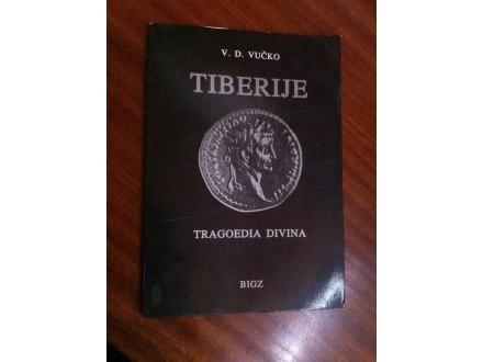 Tiberije tragoedia divina V . D . Vučko
