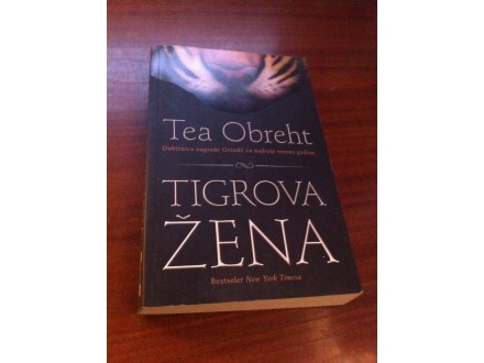 Tigrova žena Tea Obreht