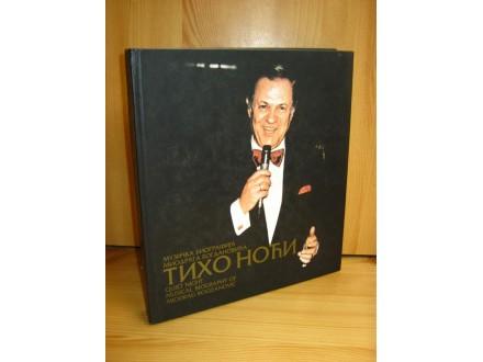 Tiho noći - muz.biografija Miodraga Bogdanovića