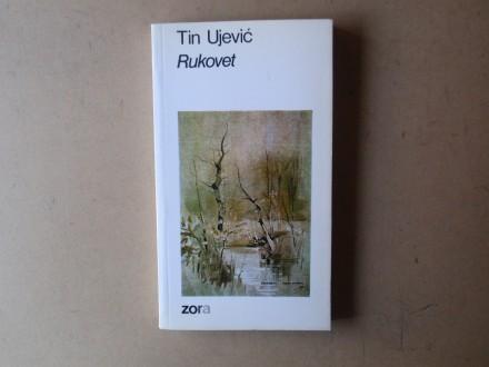 Tin Ujević - RUKOVET