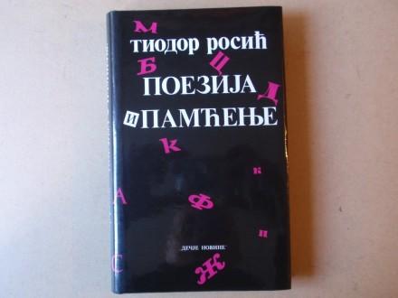 Tiodor Rosić - POEZIJA I PAMĆENJE