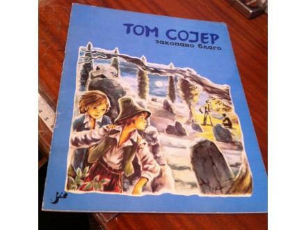 Tom Sojer Zakopano blago