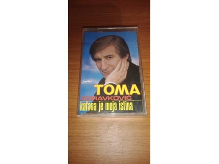 Toma Zdravkovic-Kafana je moja istina