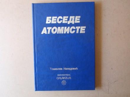 Tomislav Nenadović - BESEDE ATOMISTE