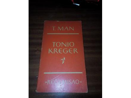 Tonio Kreger - Tomas Man