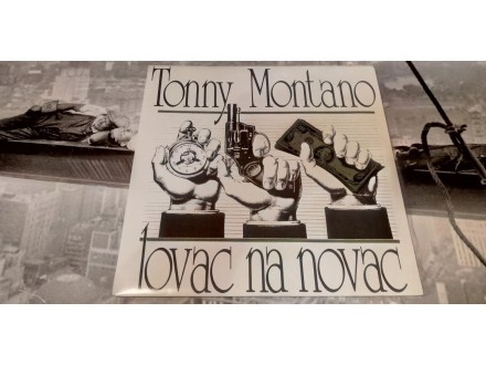 Tonny Montano-Lovac na novac