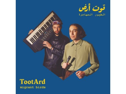 TootArd ‎– Migrant Birds