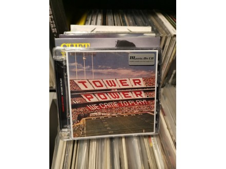 Tower of Power- WE came to play