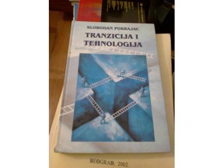 Tranzicija i tehnologija - Slobodan Pokrajac