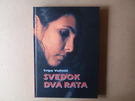 Tripo Vučinić - SVEDOK DVA RATA 1991 - 1996