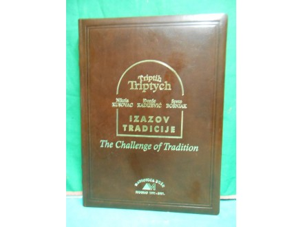 Triptih izazov tradicijeThe Challenge of TraditionNo009