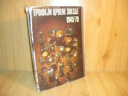 Trofeji Crvene Zvezde 1945-1970