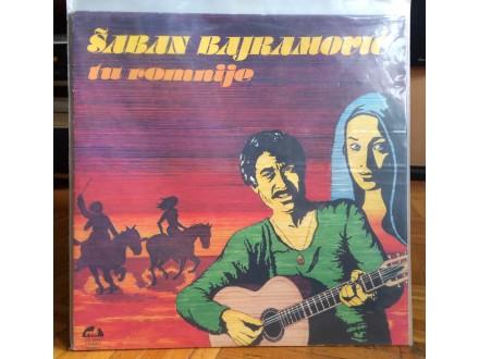Tu Romnije - Saban Bajramovic Lp