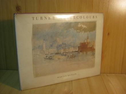 Turner Watercolours - Martin Butlin