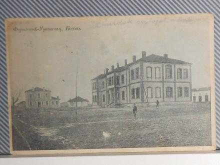 U R O Š E V A C -FERIZOVIĆ-KOSOVO-SERBIA 1910/20