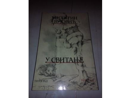 U svitanje - Milutin Vujović