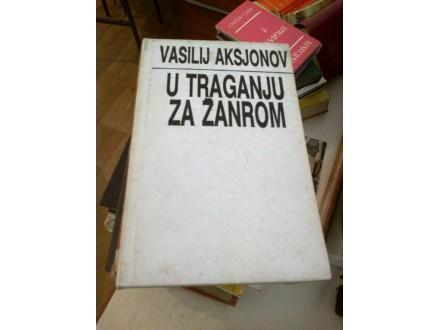U traganju za žanrom - Vasilij Aksjonov