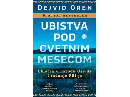 UBISTVA POD CVETNIM MESECOM - Dejvid Gren