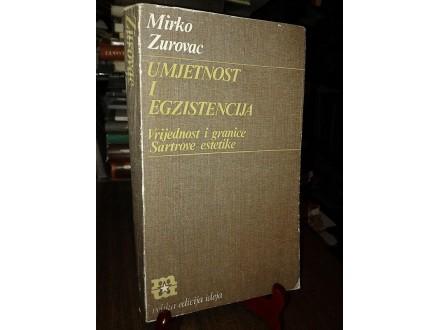 UMJETNOST I EGZISTENCIJA - Mirko Zurovac
