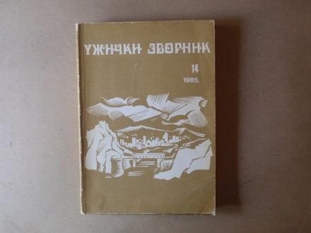 UŽIČKI ZBORNIK 14 / 1985