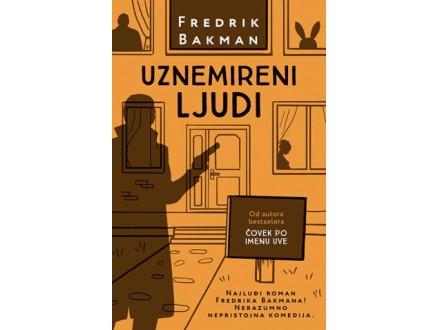 UZNEMIRENI LJUDI - Fredrik Bakman