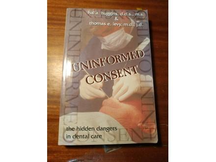 Uninformed consent Huggins Levy