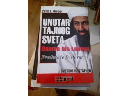 Unutar tajnog sveta Osame bin Ladena - Peter L. Bergen