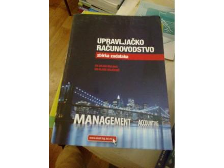 Upravljačko računovodstvo zbirka zadataka - Malinić;