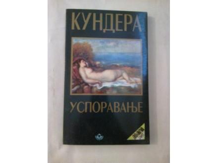 Usporavanje - Kundera