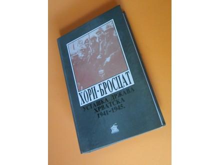Ustaška Država Hrvatska  1941-1945.Hori Brocat N.D.H.