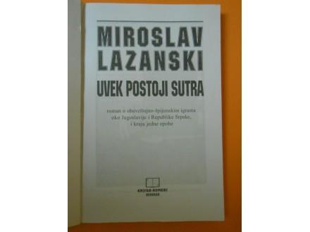 Uvek postoji sutra 90-te ex YU i Rep Srpska,M.Lazanski