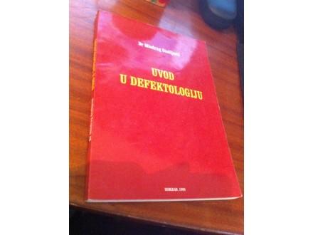 Uvod u defektologiju Dr Miodrag Stošljević