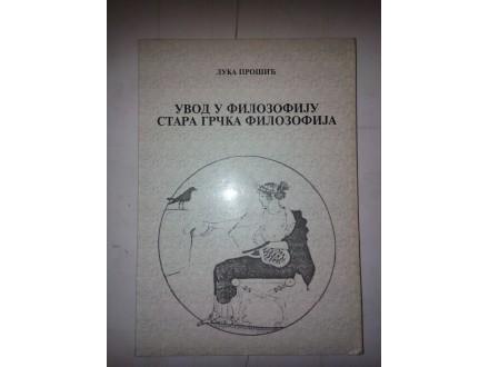 Uvod u filozofiju - Stara Grčka filozofija Luka Protić