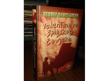 VALENTINOVO ŠPILJSKOG ČOVJEKA - George Dawes Green