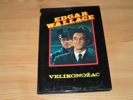 VELIKONOŽAC - Edgar Wallace