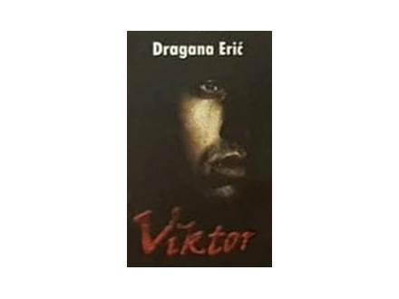 VIKTOR - Dragana Erić
