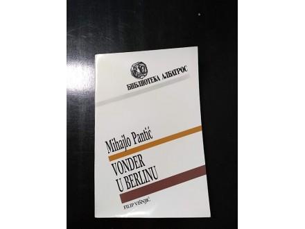 VONDER U BERLINU Mihajlo Pantić